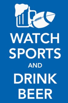 watch-sports-and-drink-beer